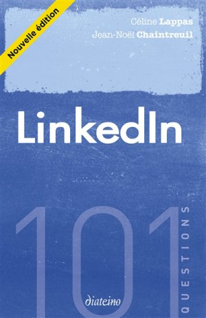 LinkedIn - 101 questions (-diateino-9782354562816