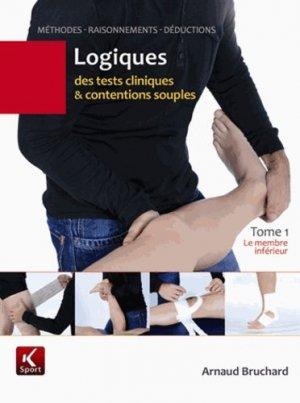 Logiques des tests cliniques et contentions souples - Tome 1 - k sport - 9782919258031