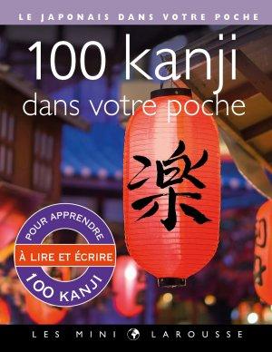 100 kanji dans votre poche-larousse-9782035956699