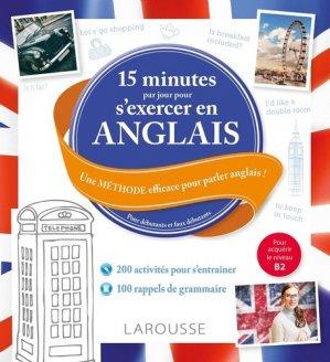 15 minutes par jour pour s'exercer en anglais - Débutants et faux débutants-larousse-9782035956774