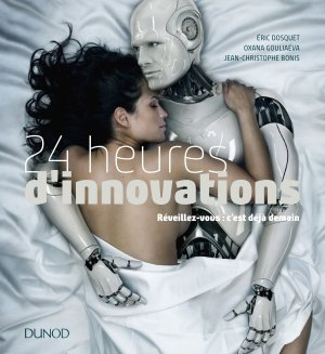 24 heures d'innovations-dunod-9782100778300