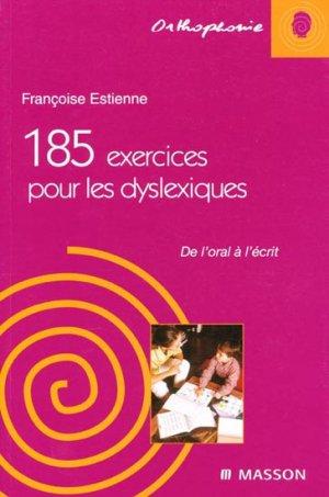 185 exercices pour les dyslexiques-elsevier / masson-9782294015175