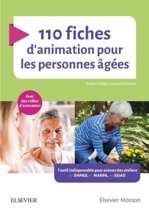110 fiches d'animation pour les personnes âgées-elsevier / masson-9782294763656
