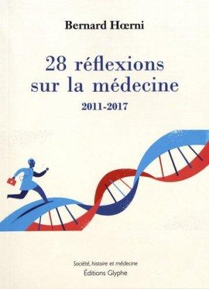 28 réflexions sur la médecine-glyphe -9782358152303