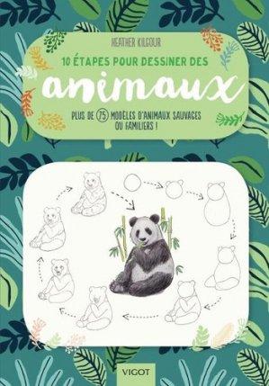 10 étapes pour dessiner des animaux-vigot-9782711425457