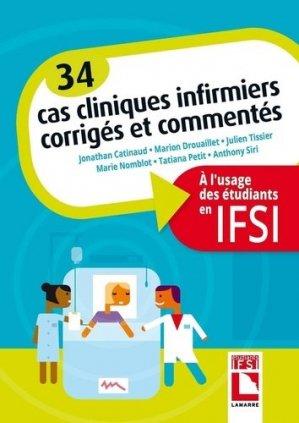 34 Cas cliniques infirmiers corrigés et commentés - lamarre - 9782757310885