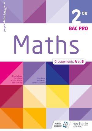Mathématiques 2de Bac Pro Industriel Groupements A et B - Livre élève - Éd. 2018 - hachette - 9782012407350