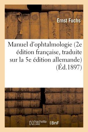 Manuel d'ophtalmologie. 2e édition française-hachette livre / bnf-9782013732536