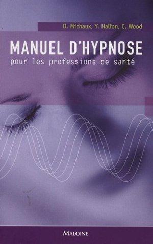 Manuel d'hypnose pour les professions de santé-maloine-9782224029111