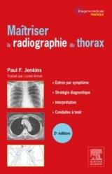 Maîtriser la radiographie du thorax-elsevier / masson-9782294742002