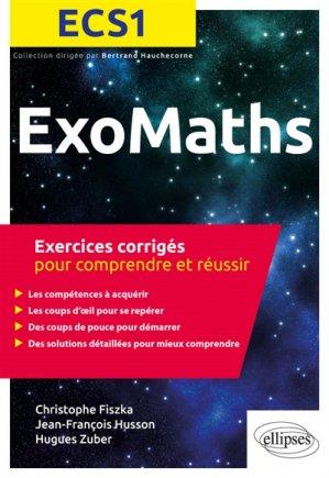 Maths ECS1 - Exercices corrigés pour comprendre et réussir-ellipses-9782340026551