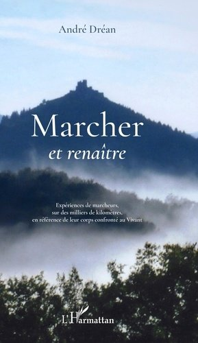 Marcher et renaître-l'harmattan-9782343169132