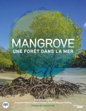 Mangrove, une foret dans la mer-le cherche midi-9782749157641