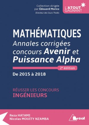 Mathématiques - Annales corrigées concours Avenir et Puissance Alpha-breal-9782749538181