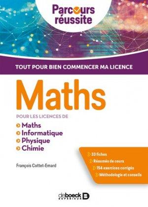 Maths pour les licences de Maths, Informatique, Physique, Chimie-de boeck-9782807326231