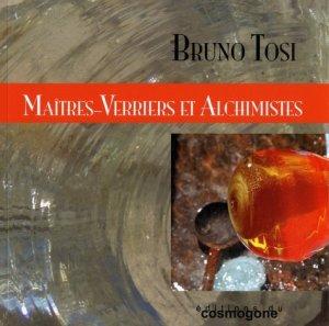 Maitres-verriers et alchimistes - du cosmogone - 9782810301591