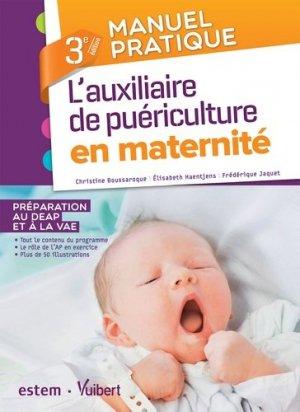 Manuel pratique de l'auxiliaire de puériculture en maternité - estem - 9782843718694