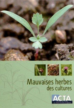 Mauvaises herbes des cultures-acta-9782857942849