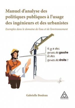 Manuel d'analyse des politiques publiques à l'usage des ingénieurs et des urbanistes-presses de l'ecole nationale des ponts et chaussees-9782859785239