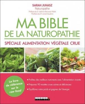 Ma bibile de la naturopathie spéciale alimentation végétale crue-leduc-9791028515508