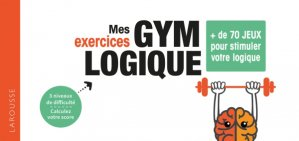 Mes exercices Gym Logique-larousse-9782035971593