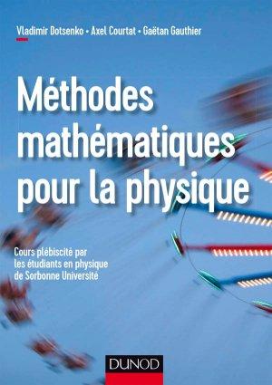 Méthodes mathématiques pour la physique - Cours complet, méthode et exercices-dunod-9782100777051