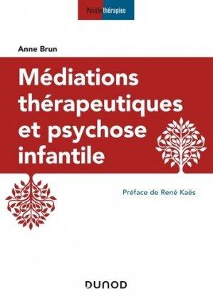 Médiations thérapeutiques et psychose infantile-dunod-9782100793150