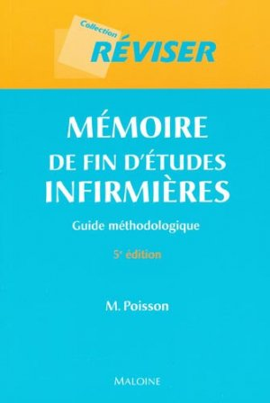 Mémoire de fin d'études infirmières-maloine-9782224029296