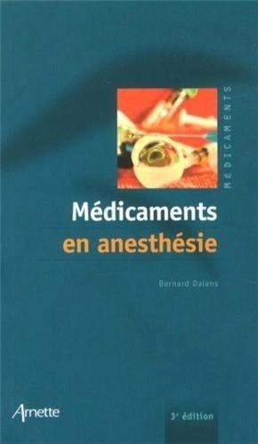 Médicaments en Anesthésie - arnette - 9782718413358