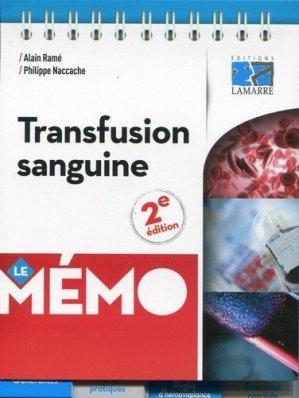 Mémo transfusion sanguine - éditions lamarre / arnette - 9782757307885