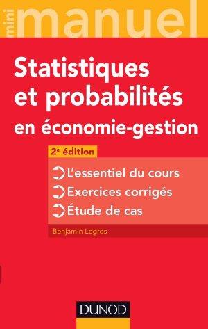 Mini manuel de Statistiques et probabilités en économie-gestion - dunod - 9782100745302