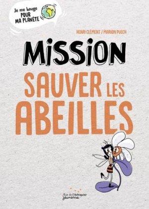 Mission sauver les abeilles-Rue de l'échiquier-9782374251455