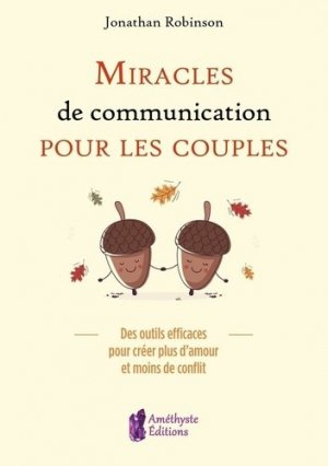 Miracles de communication pour les couples - JATB - 9791097154325