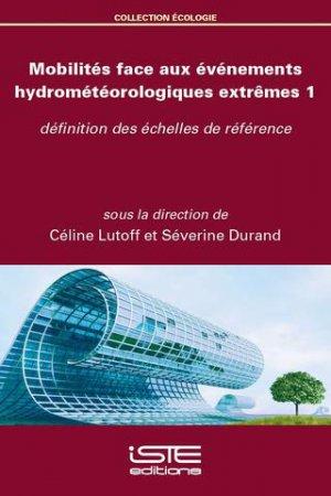 Mobilités face aux événements hydrométéorologiques extrêmes 1 - iste - 9781784055004