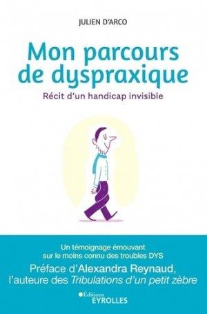 Mon parcours de dyspraxique - eyrolles - 9782212572421