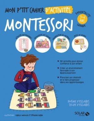 Mon p'tit cahier d'activités Montessori 3-6 ans-Solar-9782263159923
