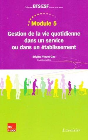 Module 5 - Gestion de la vie quotidienne dans un service ou dans un établissement - lavoisier / tec et doc - 9782743014988