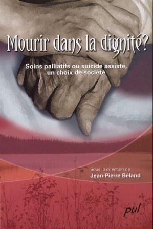 Mourir dans la dignité ?-presses universitaires de laval-9782763786483