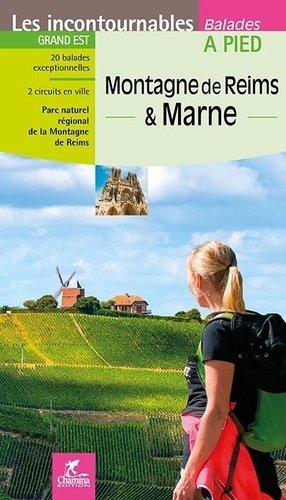 Montagne de Reims et Marne - chamina - 9782844664471