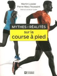Mythes et réalités sur la course à pied-de l'homme-9782761952736