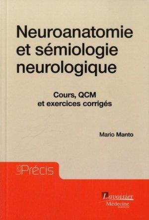 Neuroanatomie et sémiologie neurologique - lavoisier msp - 9782257206480