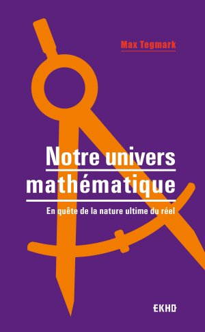 Notre univers mathématique-dunod-9782100779819