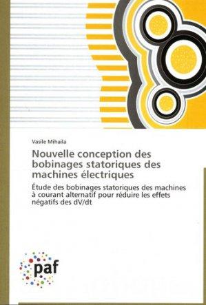 Nouvelle conception des bobinages statoriques des machines électriques - presses académiques francophones - 9783838189109