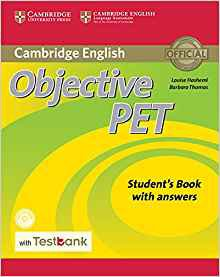 Objective PET Student's Book with Answers with CD-ROM with Testbank - cambridge - 9781316602508