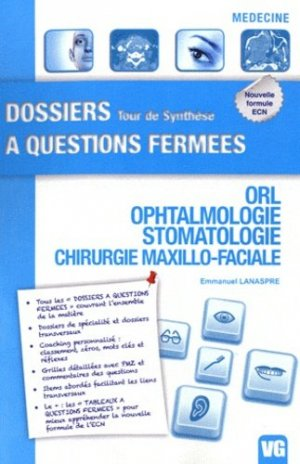 ORL - Ophtalmologie - Stomatologie - Chirurgie Maxillo-Faciale - vernazobres grego - 9782818304822