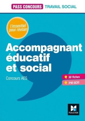 Pass'Concours - Accompagnant éducatif et social - foucher - 9782216154814
