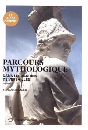 Parcours mythologique dans les jardins de Versailles-rmn-9782711874439