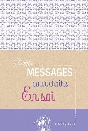 Petits messages pour croire en soi - larousse - 9782035963291