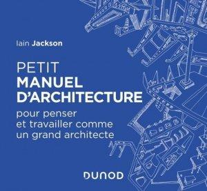 Petit manuel d'architecture-dunod-9782100800919