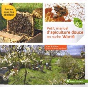 Petit manuel d'apiculture douce en ruche Warré-terre vivante-9782360983735